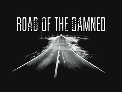 Road of the Damned